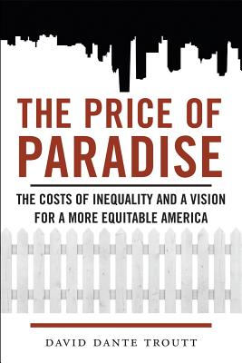 The Price of Paradise By Troutt, David Dante